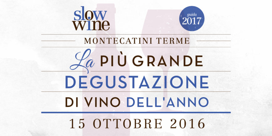 Degustazione Slow Wine 2017